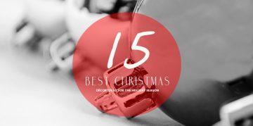 Top 15 Best Christmas Décor Ideas for the Holiday Season christmas décor ideas Top 15 Best Christmas Décor Ideas for the Holiday Season CHRISTMAS 360x179